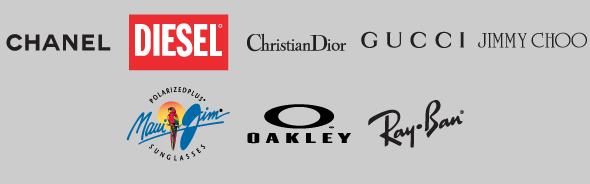 Chanel - Diesel - Dior - Gucci - Jimmy Choo - Maui Jim - Oakley - Ray Ban